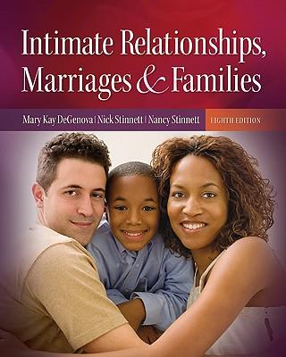Intimate Relationships, Marriages, & Families By Degenova, Mary Kay/ Stinnett, Nick/ Stinnett, Nancy
