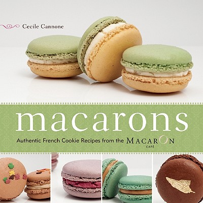 Macarons By Cannone, Cecile